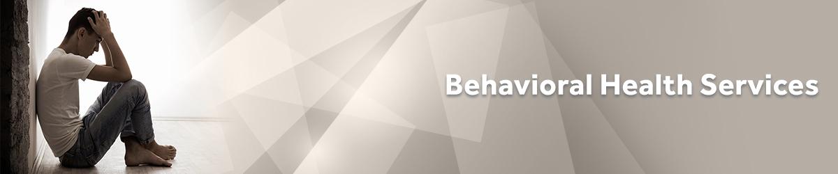 Behavioral Health Services Banner